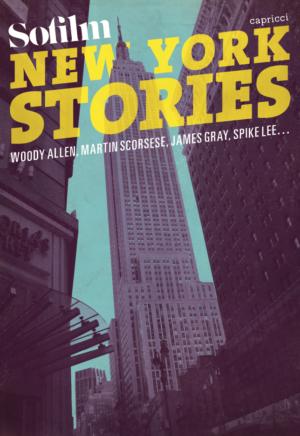 New York Stories – Ceux qui ont fait la ville-cinéma.